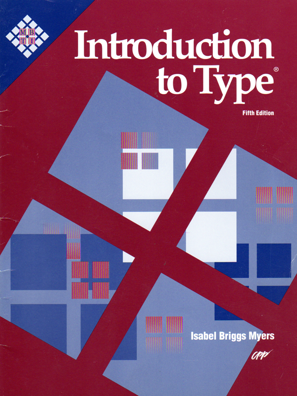 Myers Briggs Introduction to Type - Fifth Edition 1993